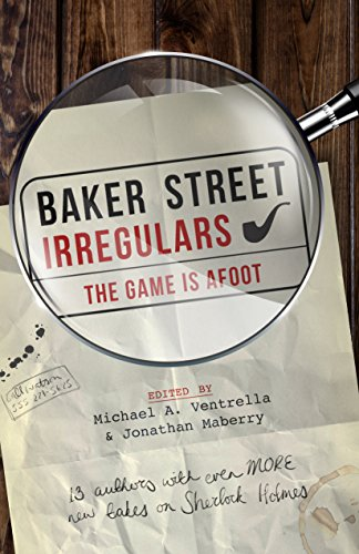 Baker Street Irregulars The Game is Afoot