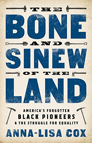 Bone and Sinew of the Land