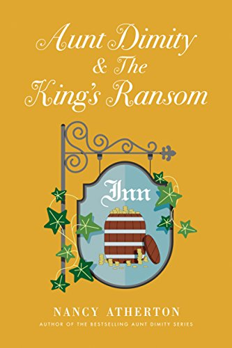 Book Giveaway of Aunt Dimity and the Kings Ransom