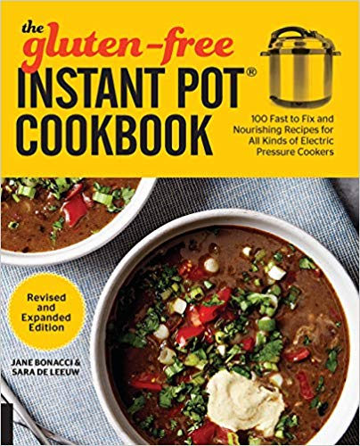 Gluten Free Instant Pot Cookbook--Revised