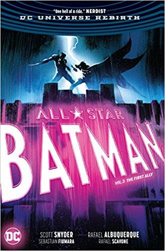 All Star Batman Vol 3 First Ally
