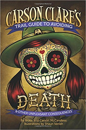 Carson Clares Trail Guide to Avoiding Death