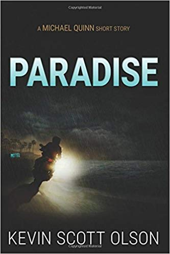 Book Giveaway: Paradise by Kevin Scott Olson
