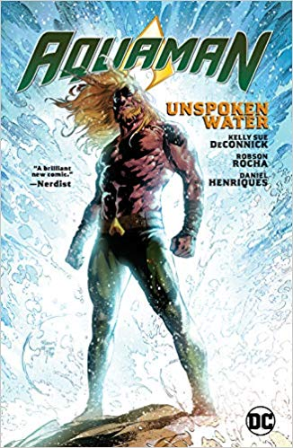 Aquaman Vol 1: Unspoken Water