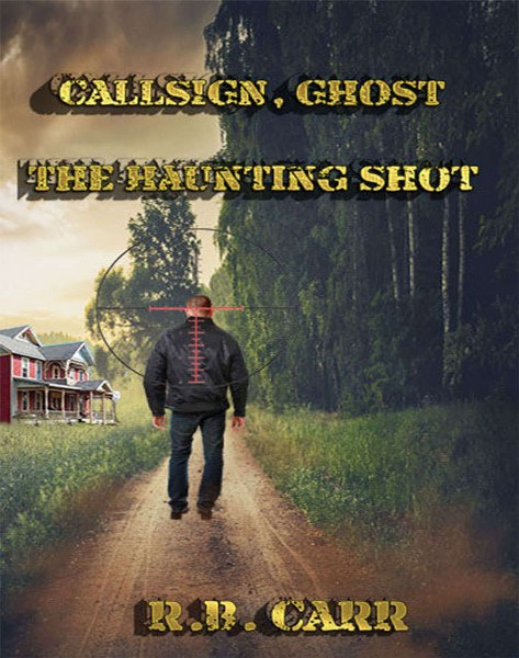 Callsign, Ghost The Haunting Shot Book Blitz